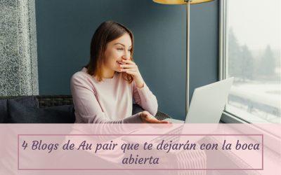 4 Blogs de Au pair que te dejarán con la boca abierta