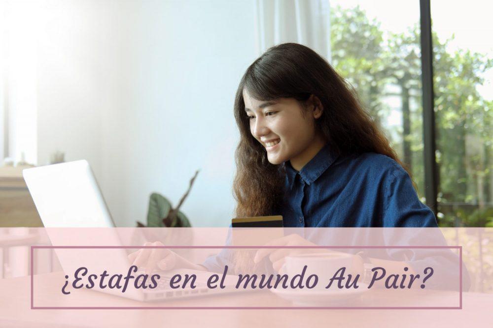 ¿Qué es lo malo de ser Au pair? 4 Claves para prevenir estafas Incluye Ejemplos